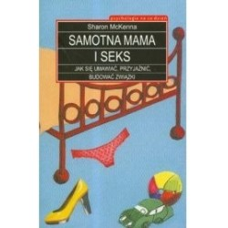 SAMOTNA MAMA I SEKS